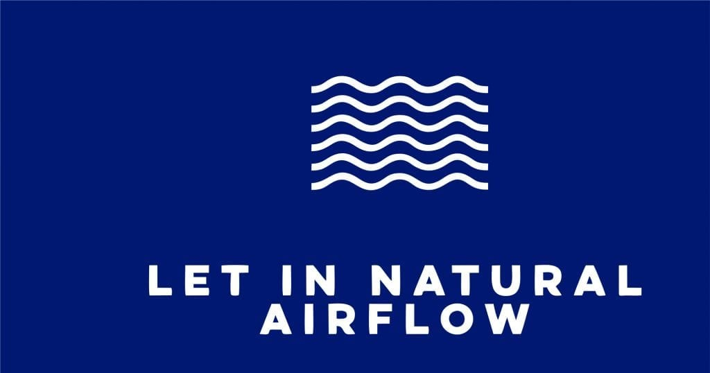 Let in natural airflow